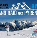 LE GRAND RAID DES PYRÉNÉES HIVER 2017 – Chapitre 1: L'avant course. Présentation et préparation